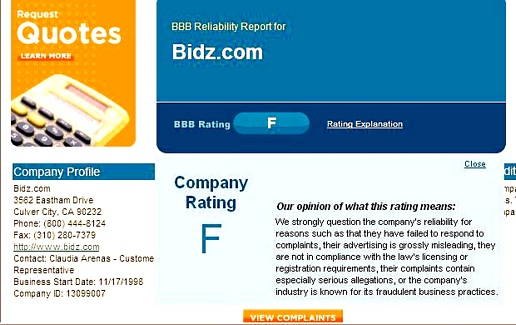 the BBB, Better Business Bureau has given Bidz.com an F Rating